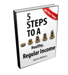 5 Steps to Healthy, Regular Income